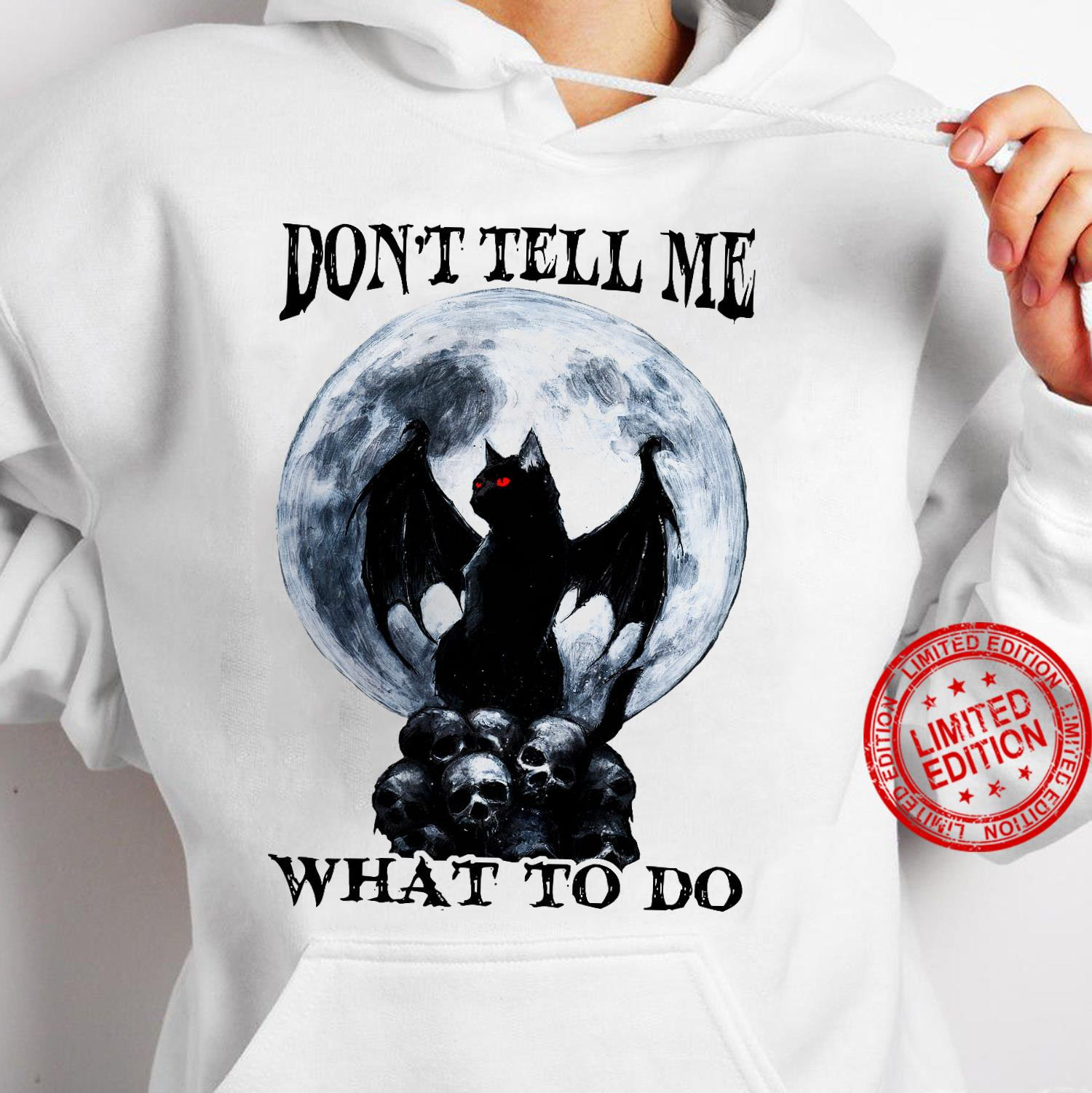 Batcat Don't Tell Me What To Do Shirt hoodie