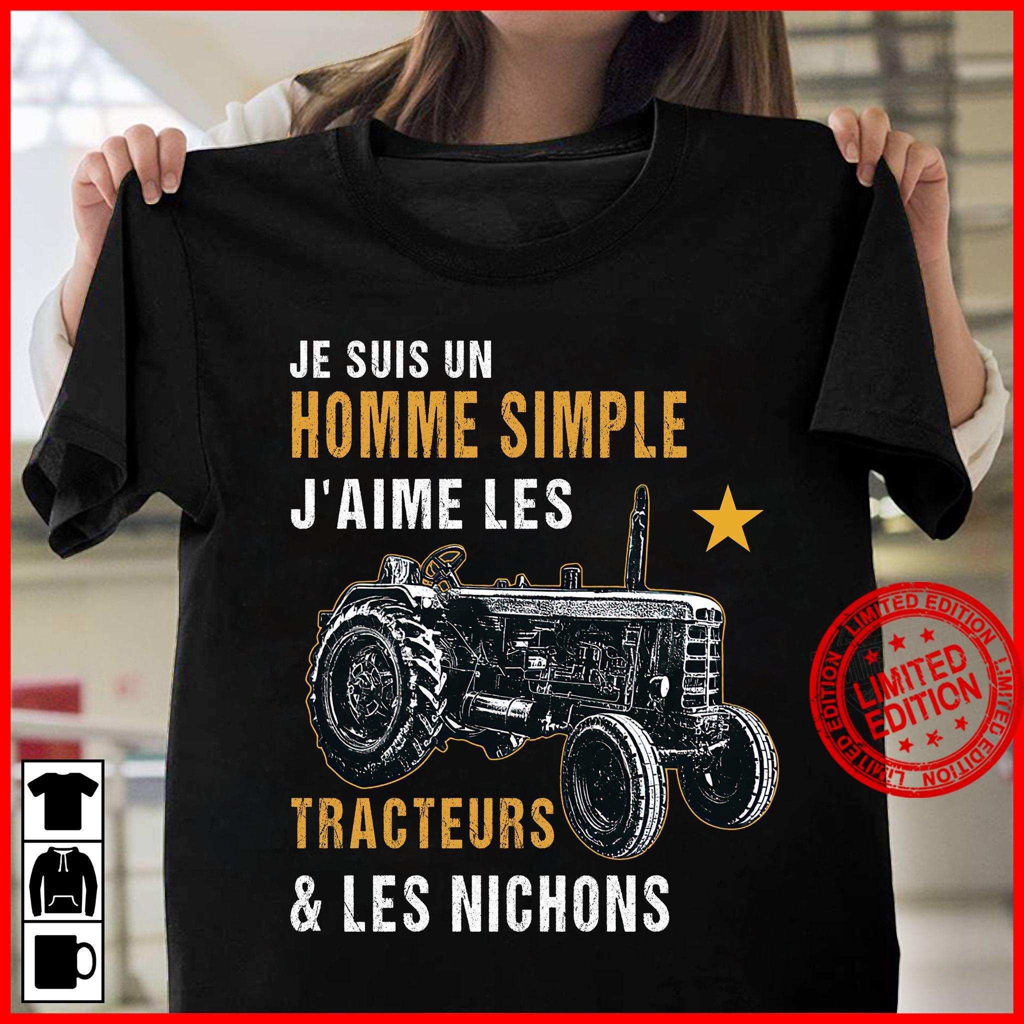 Je Suis Un Homme Simple J'aime Les Tracteurs & Les Nichons Shirt