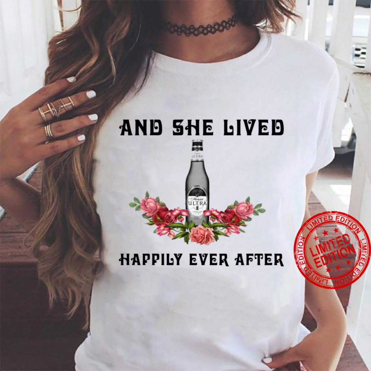 Michelob Ultra And She Lived Happily Ever After shirt ladies tee