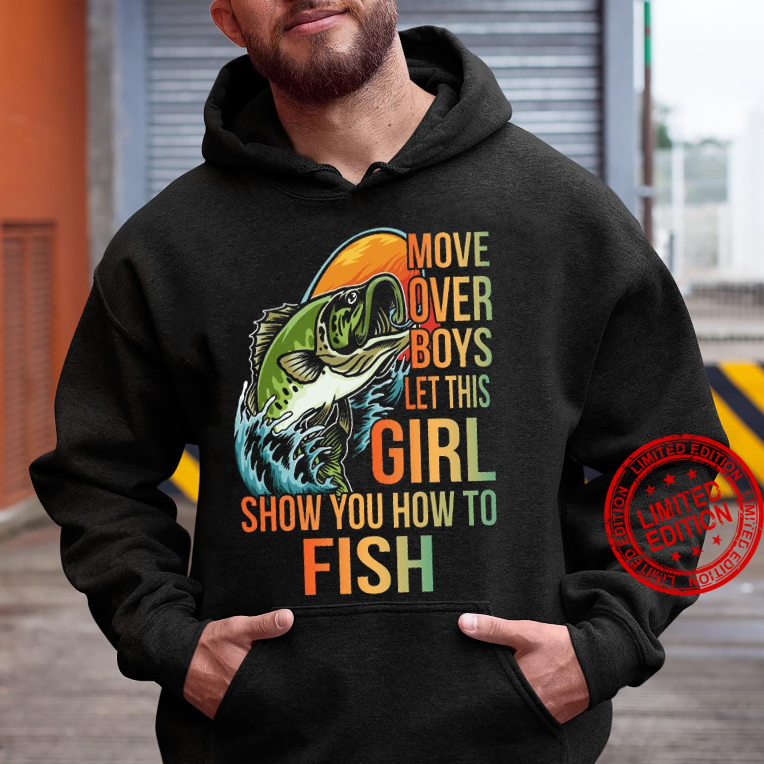 Move Over Boys Let This Girl Show You How To Fish Shirt hoodie