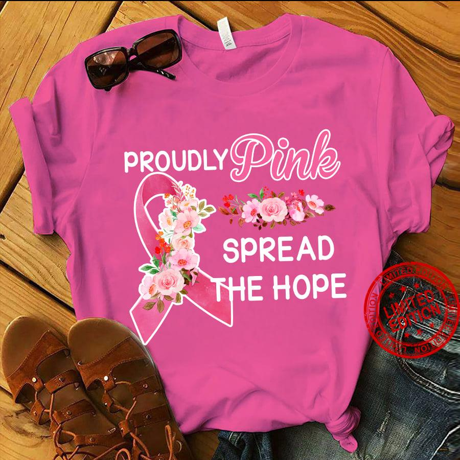 Proudly Pink Spread The Hope Shirt