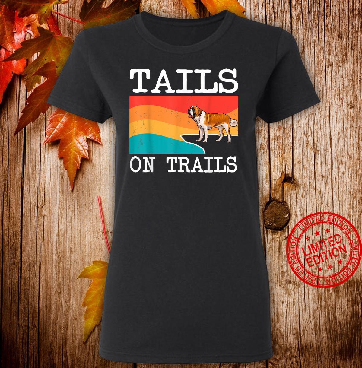 Tails On Trails St. Bernard Dog Hiking Shirt ladies tee