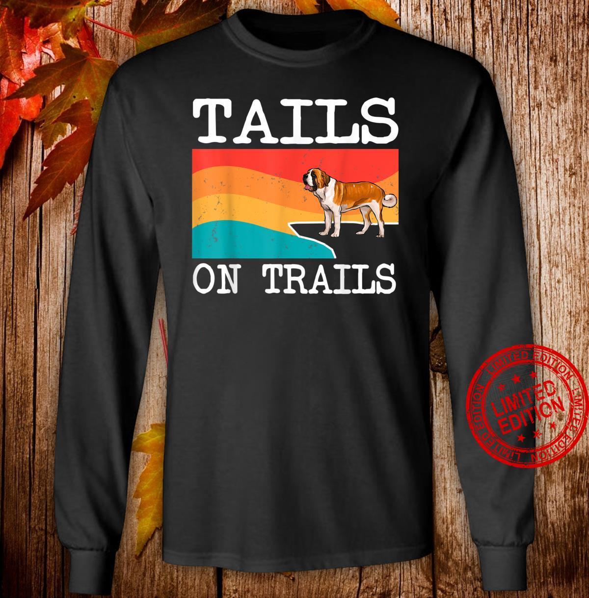 Tails On Trails St. Bernard Dog Hiking Shirt long sleeved