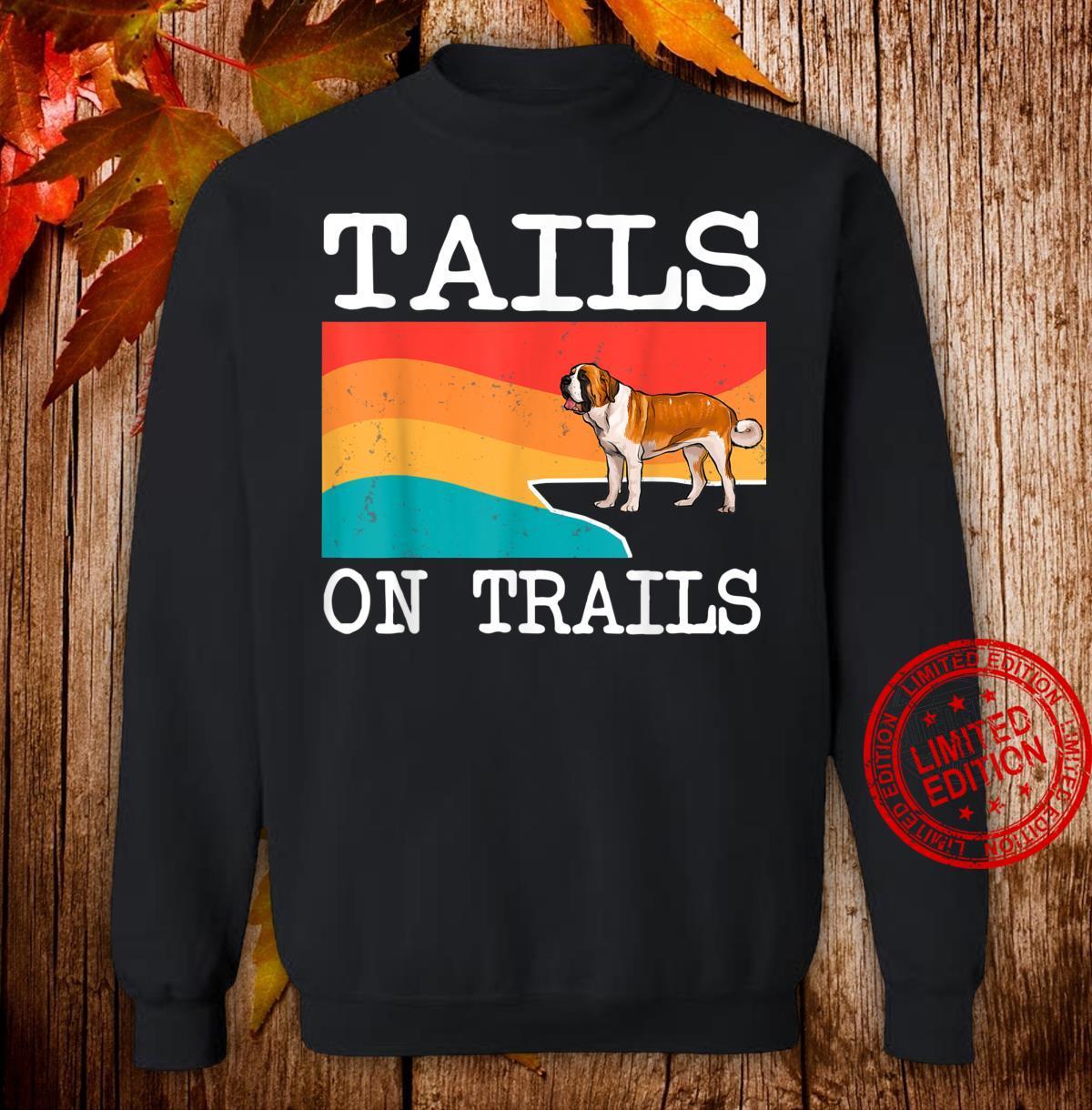 Tails On Trails St. Bernard Dog Hiking Shirt sweater
