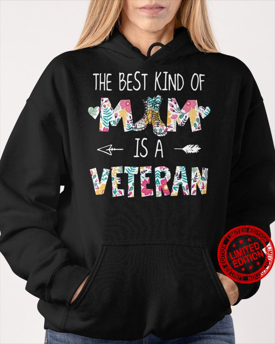 The Best Kind Of Mom Is A Veteran Shirt