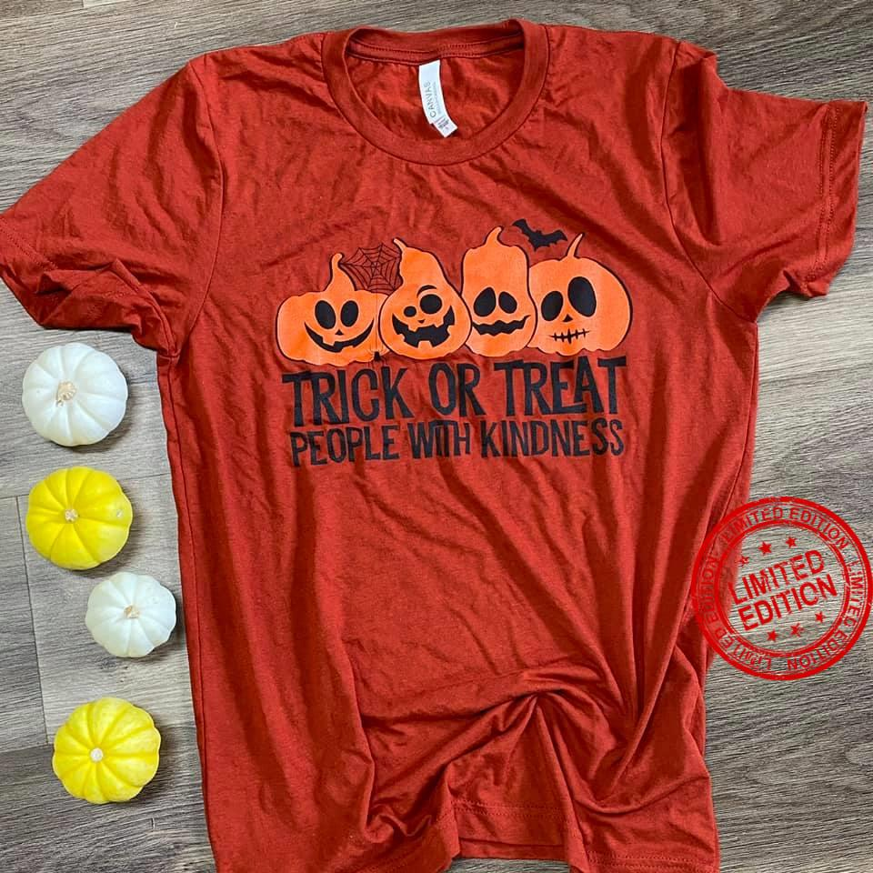 Trick Or Treat People With Kindness Shirt