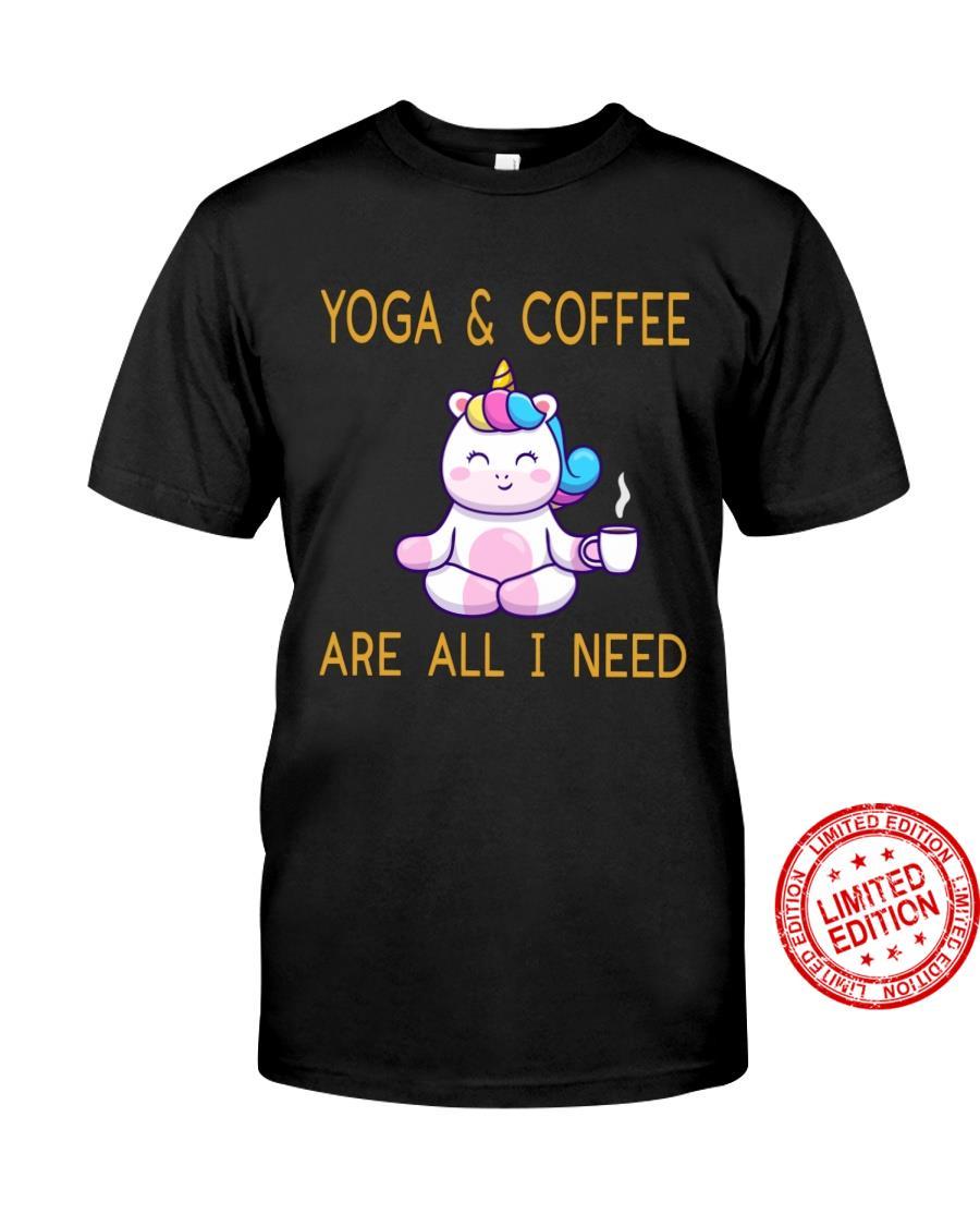 Unicorn Yoga Coffee Are All I Need Shirt