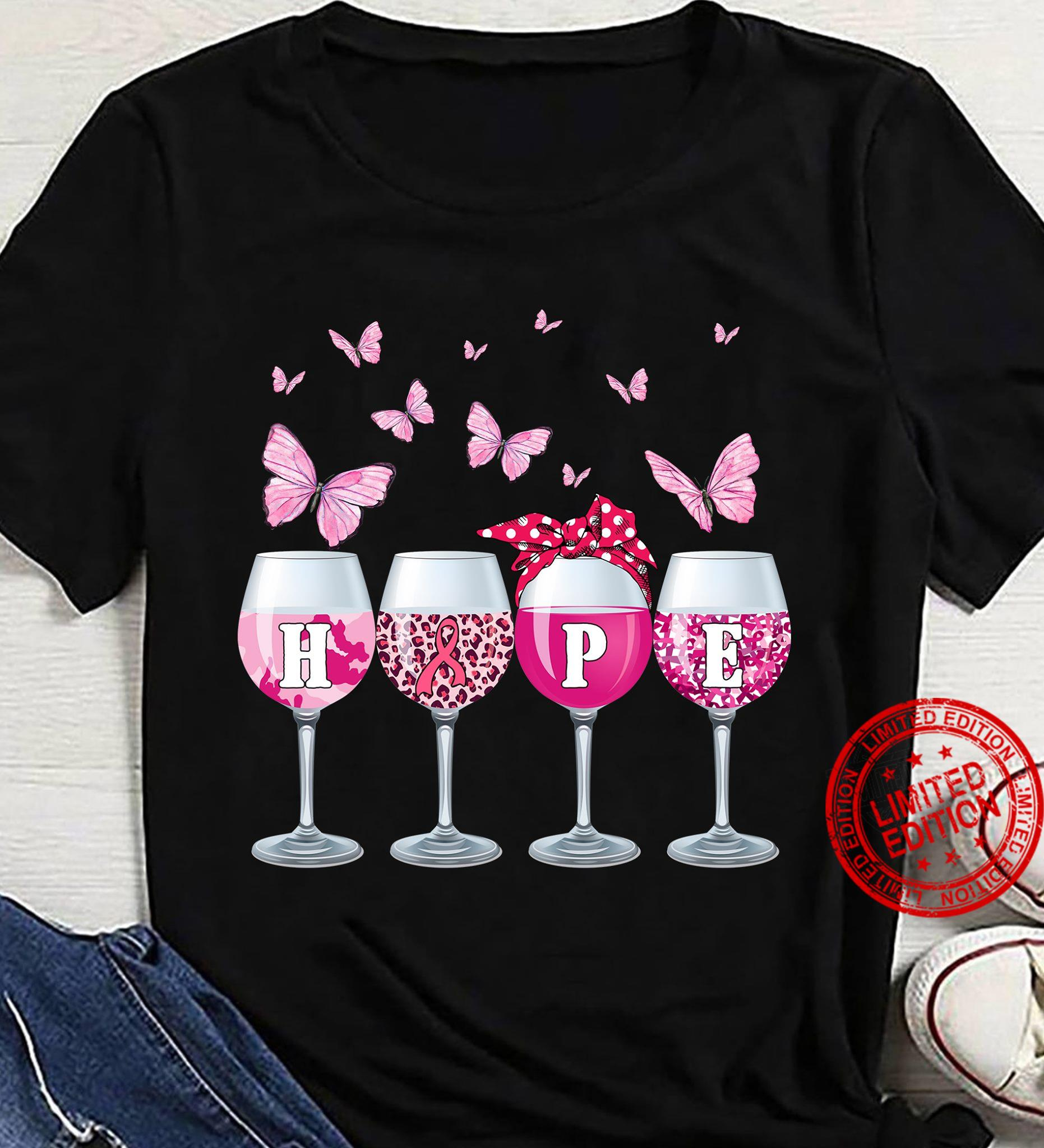 Wine Hope Shirt