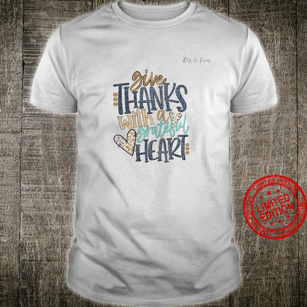 Give Thanks With A Grateful Heart Shirt unisex
