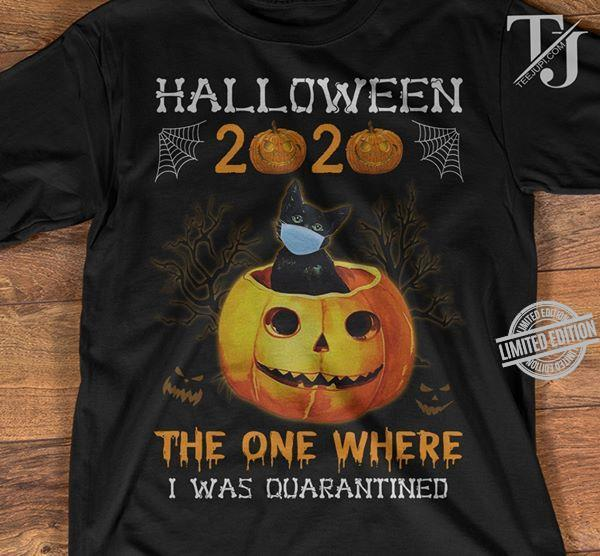 Halloween 2020 Shirts Halloween 2020 The One Where I Was Quarantined Shirt