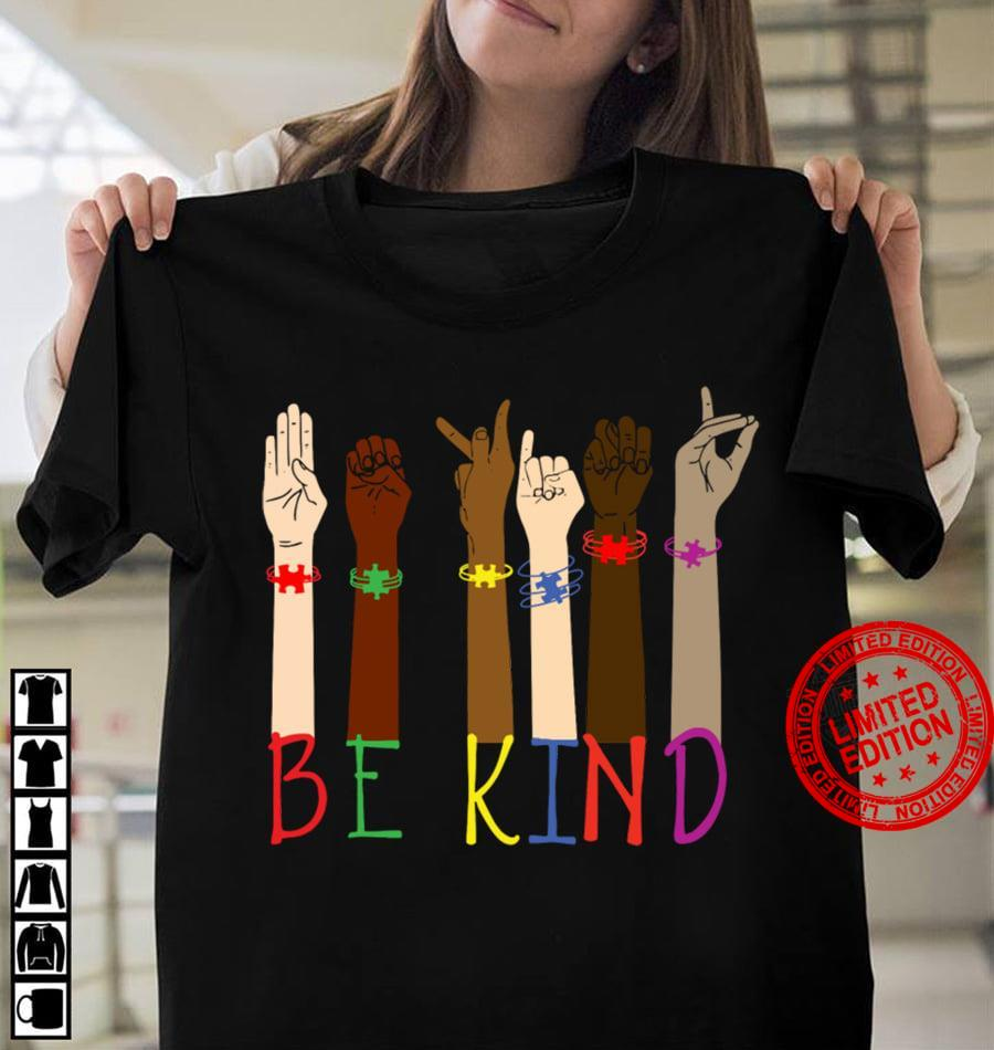 Hand Sign Language Be Kind Shirt