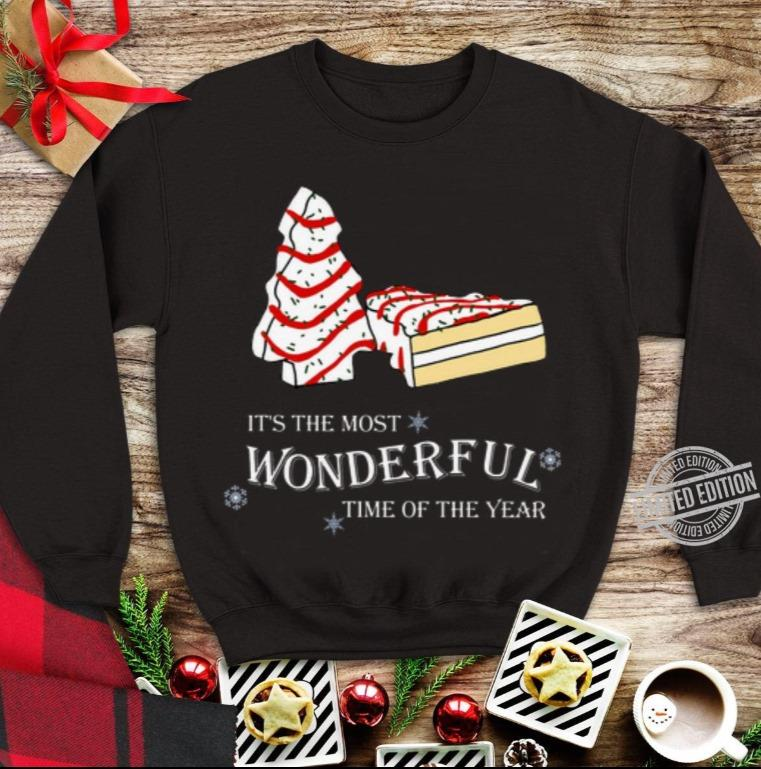 It's The Most Wonderful Time Of The Years Christmas Tree Cakes Shirt