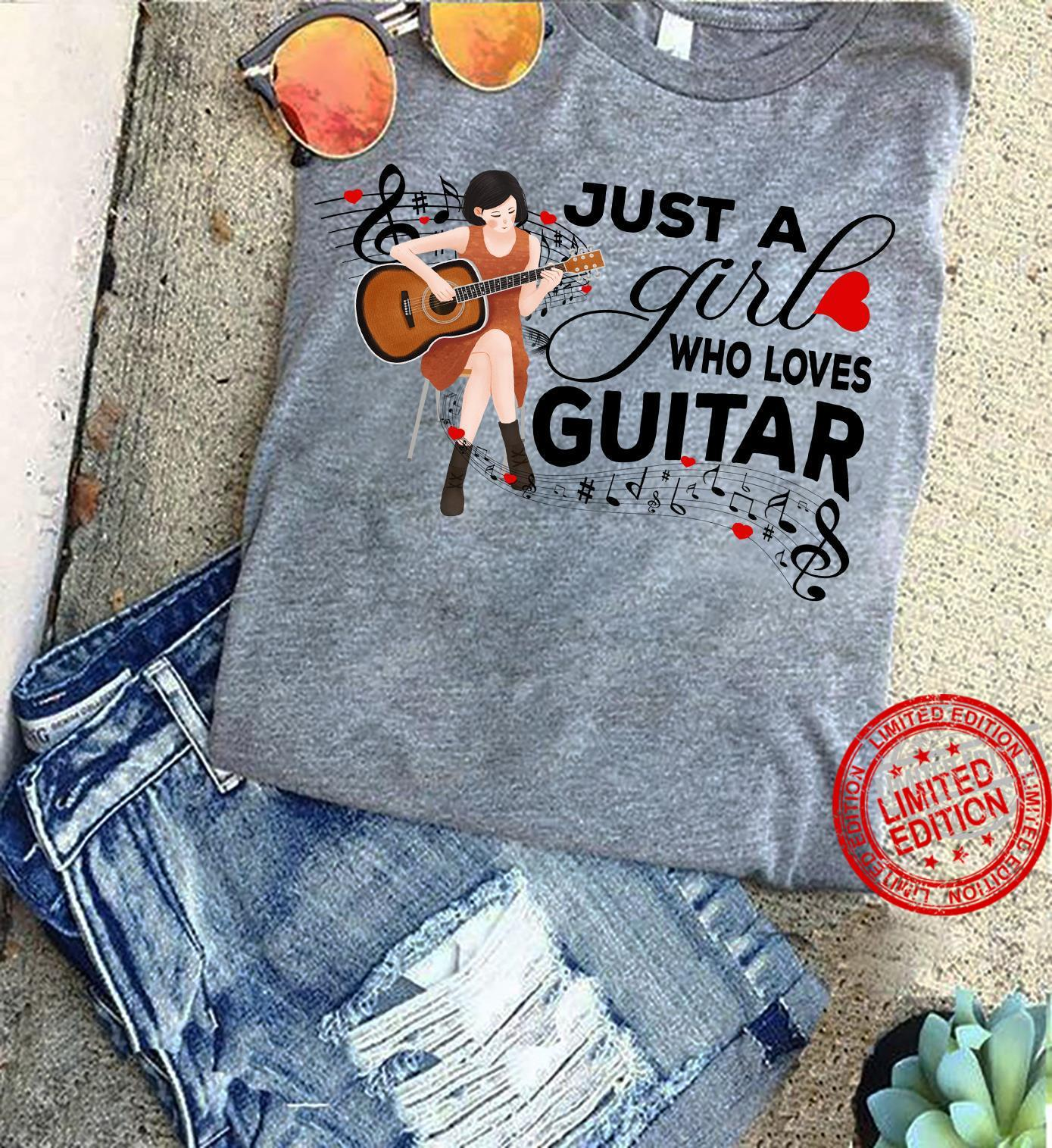 Just A Girl Who Loves Guitar Shirt
