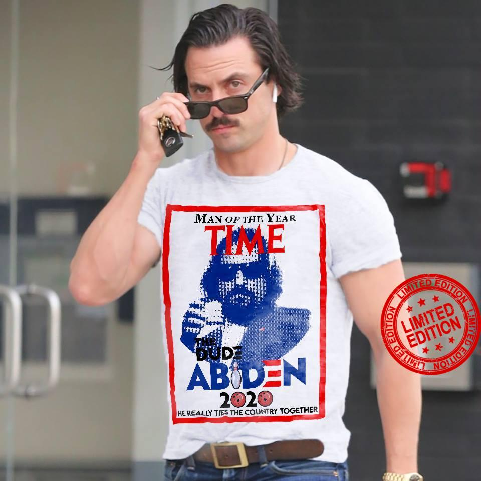 Man Of The Year Time The Dude Abiden Shirt