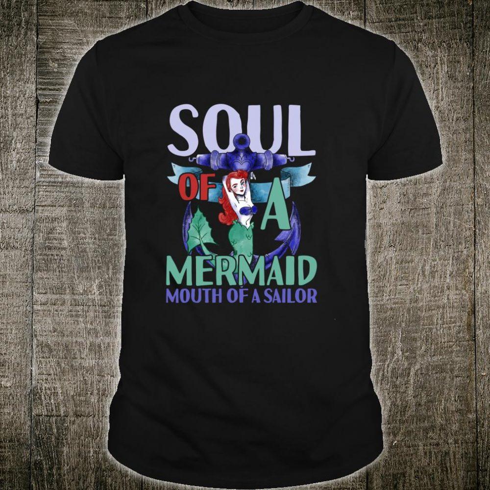 Mermaid Soul Of A Sailor Mouth Of A Sailor Shirt