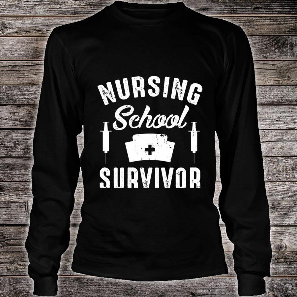 Nursing School Survivor Shirt long sleeved
