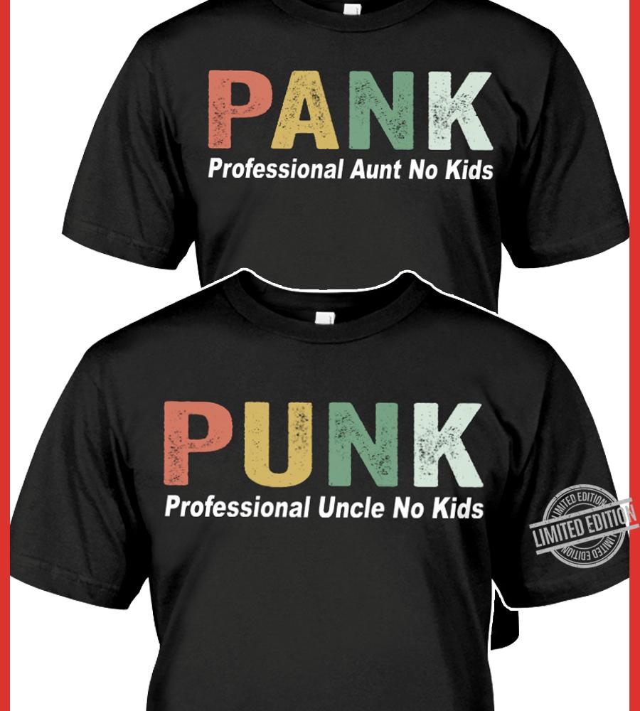 Pank Professional Aunt No Kids Shirt