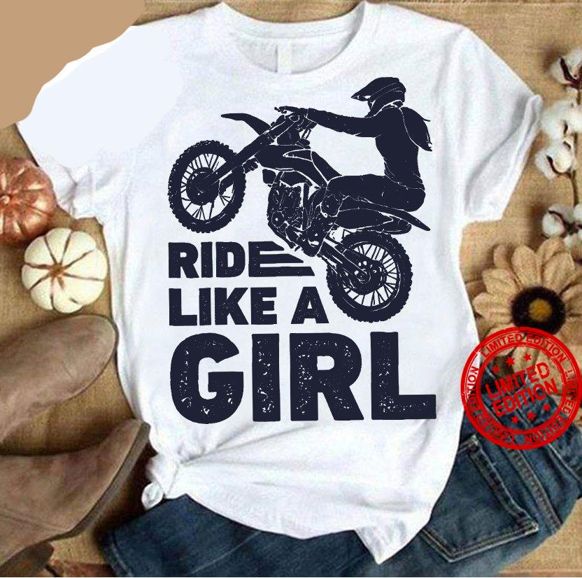 Ride Like A Girl Shirt