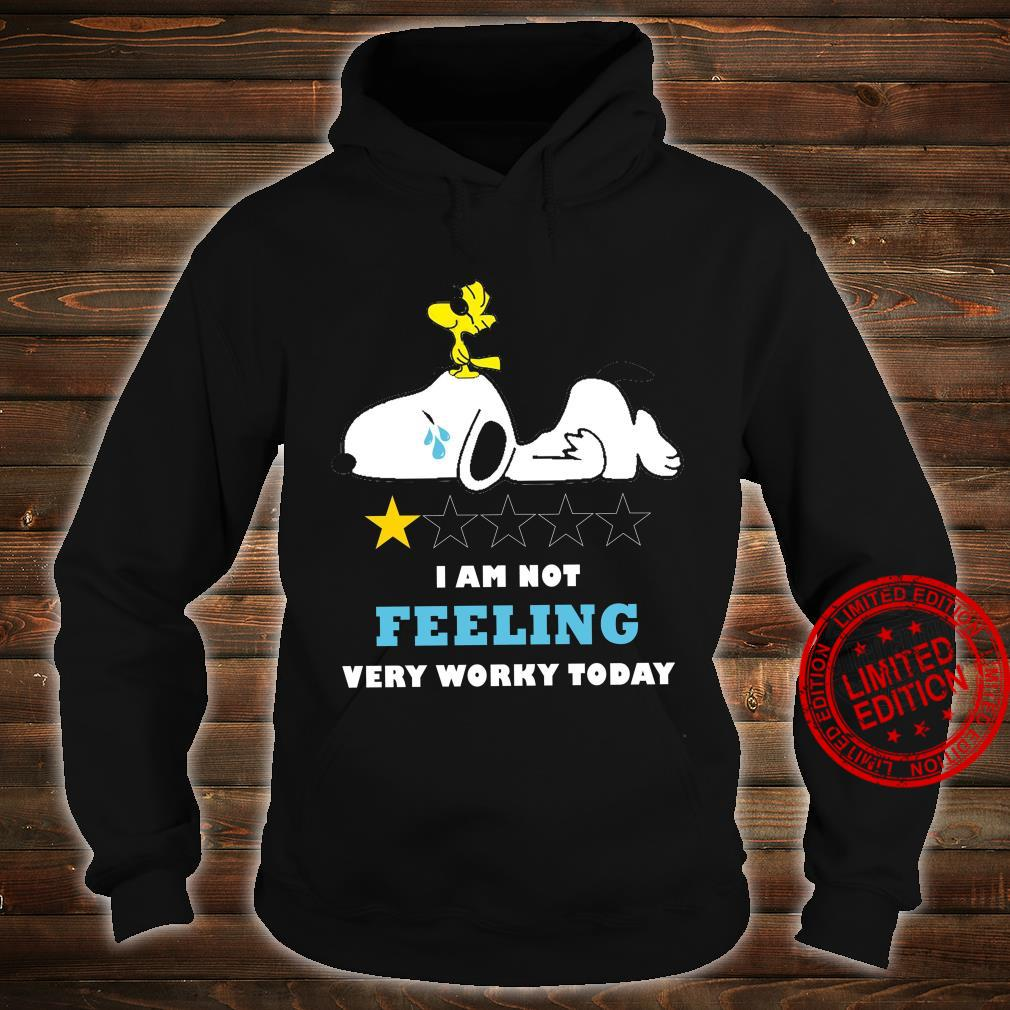 Snoopy I Am Not Feeling Very Worky Today Shirt hoodie