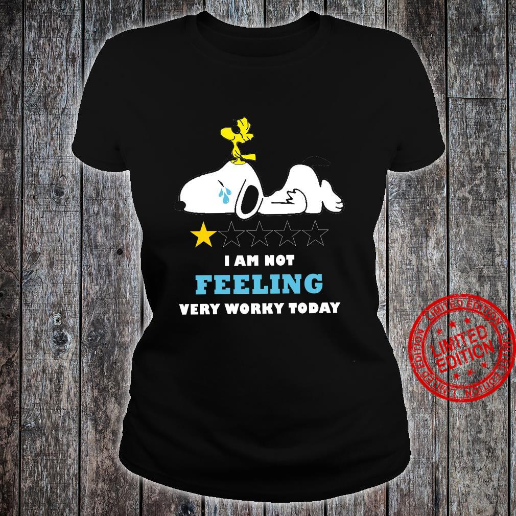 Snoopy I Am Not Feeling Very Worky Today Shirt ladies tee