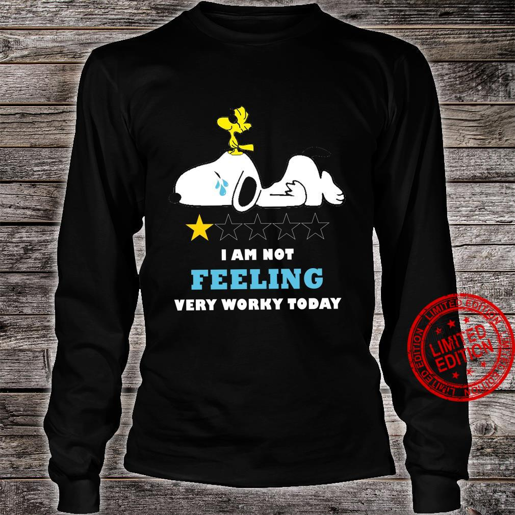 Snoopy I Am Not Feeling Very Worky Today Shirt long sleeved