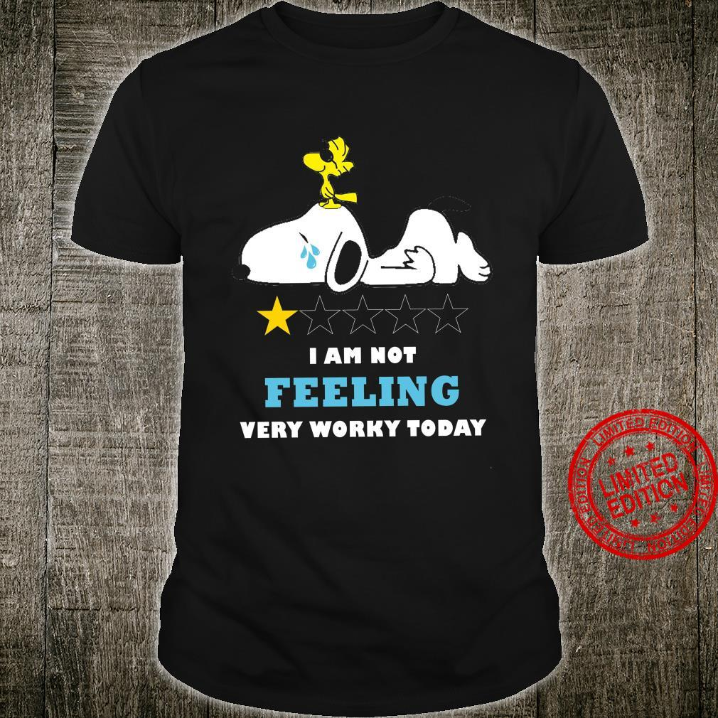 Snoopy I Am Not Feeling Very Worky Today Shirt unisex