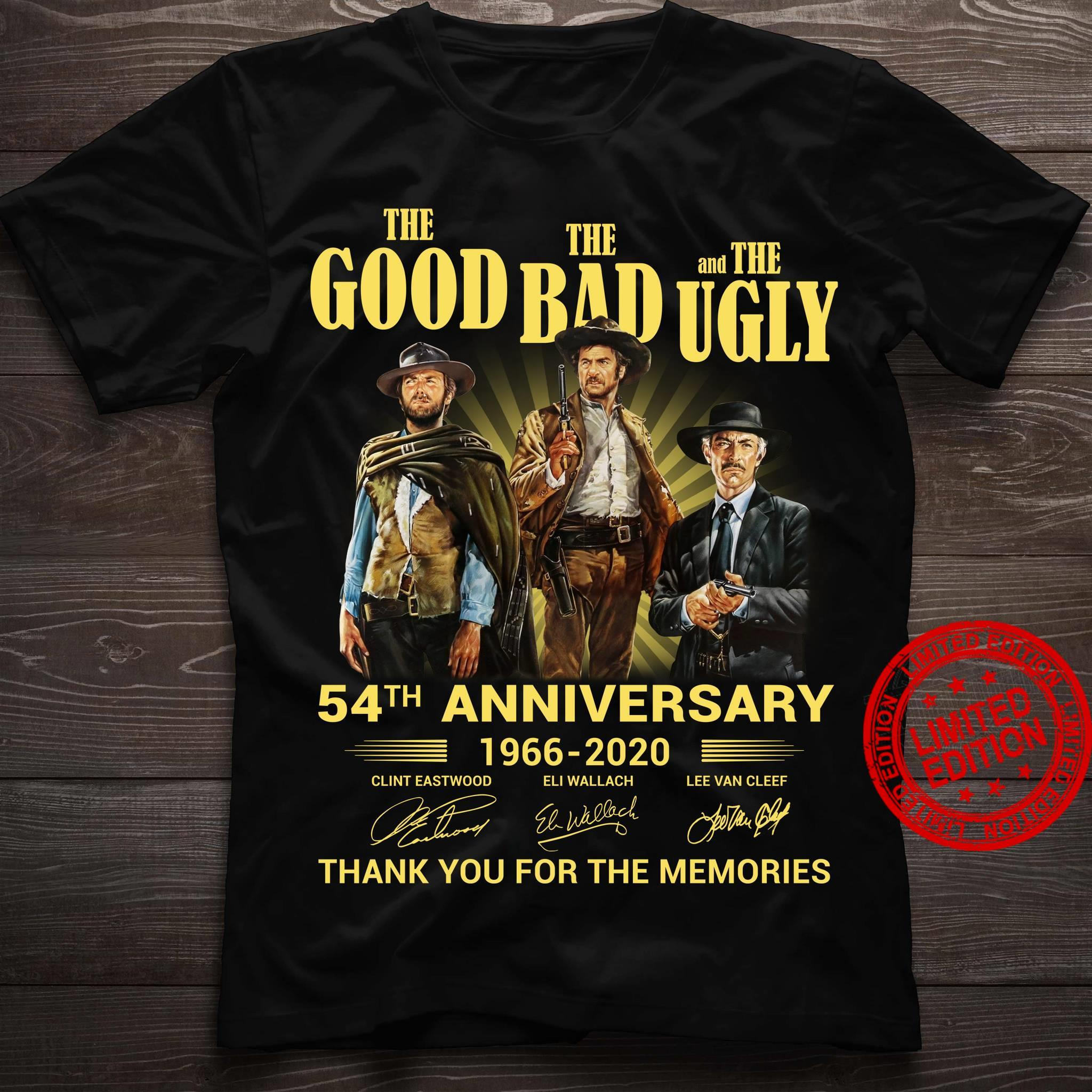The Good The Bad And The Ugly 54th Anniversary Thank You For The Memories Shirt