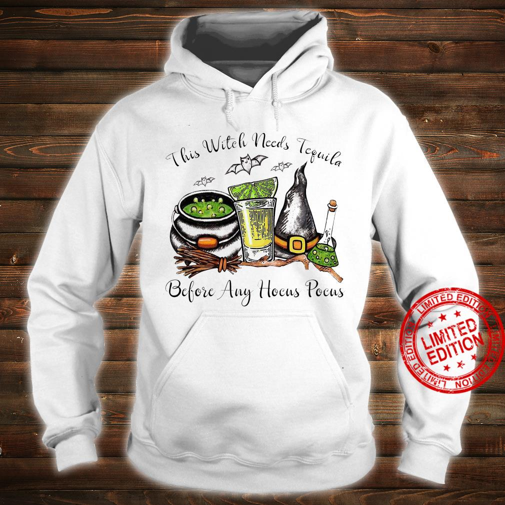 This Witch Needs Tequila Before Any Hocus Pocus Shirt hoodie