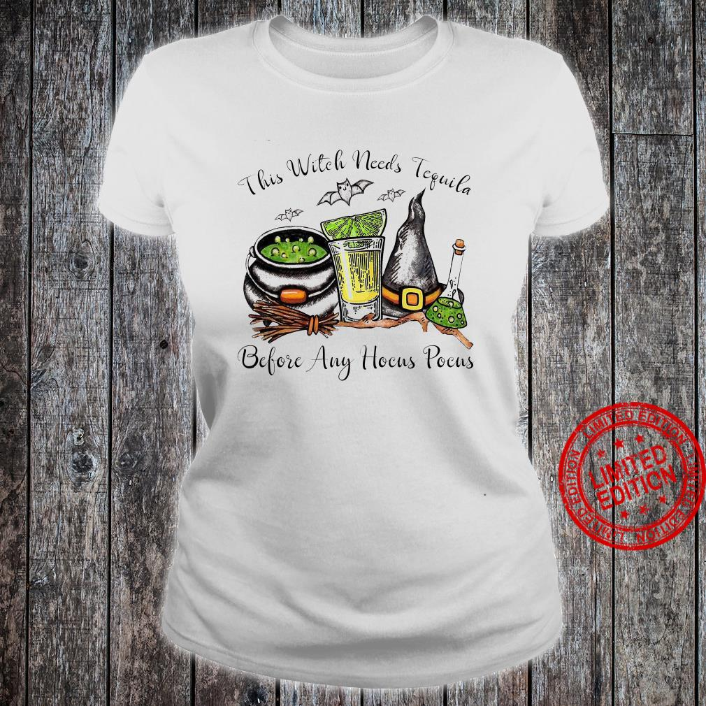 This Witch Needs Tequila Before Any Hocus Pocus Shirt ladies tee