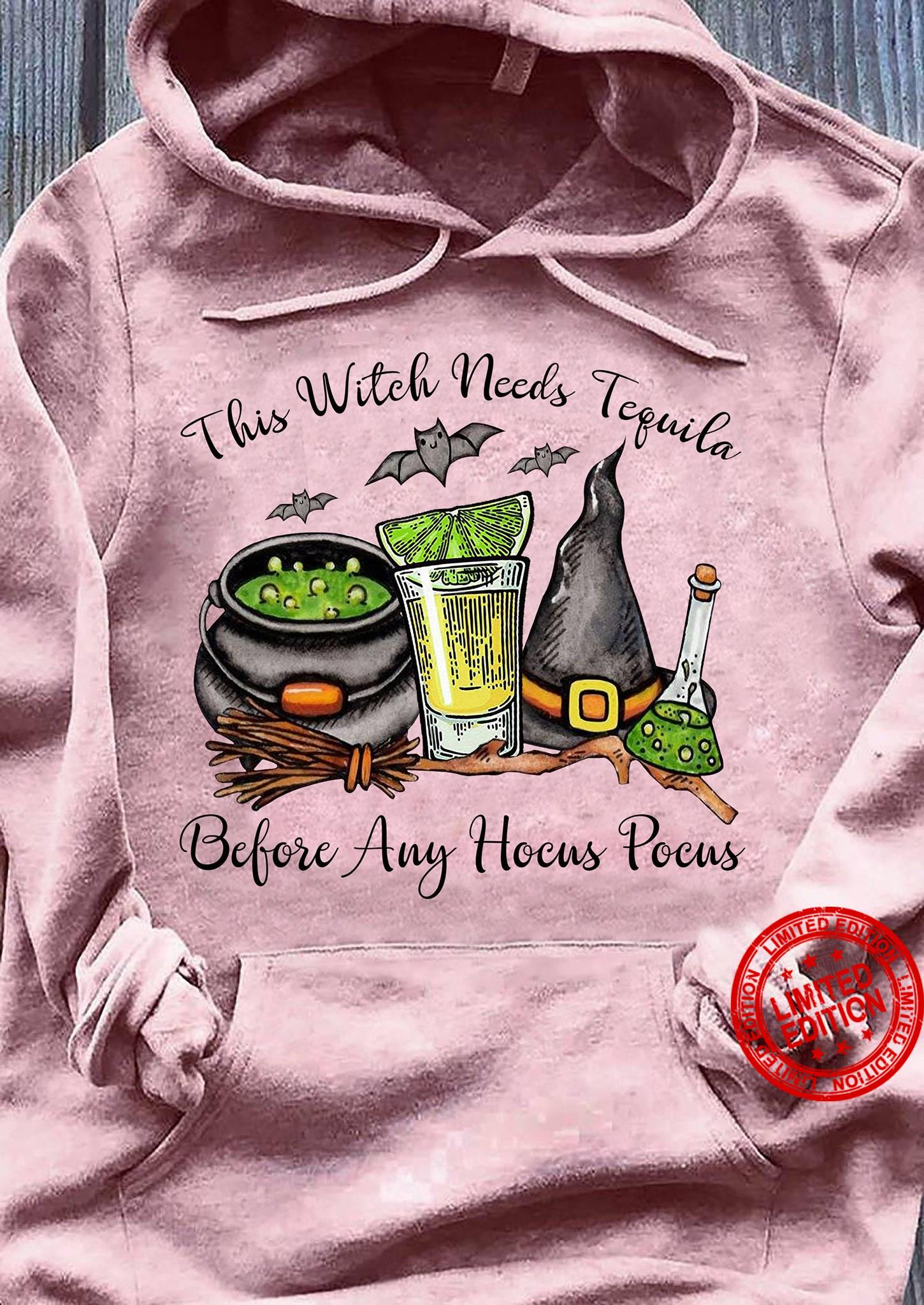This Witch Needs Tequila Before Any Hocus Pocus Shirt
