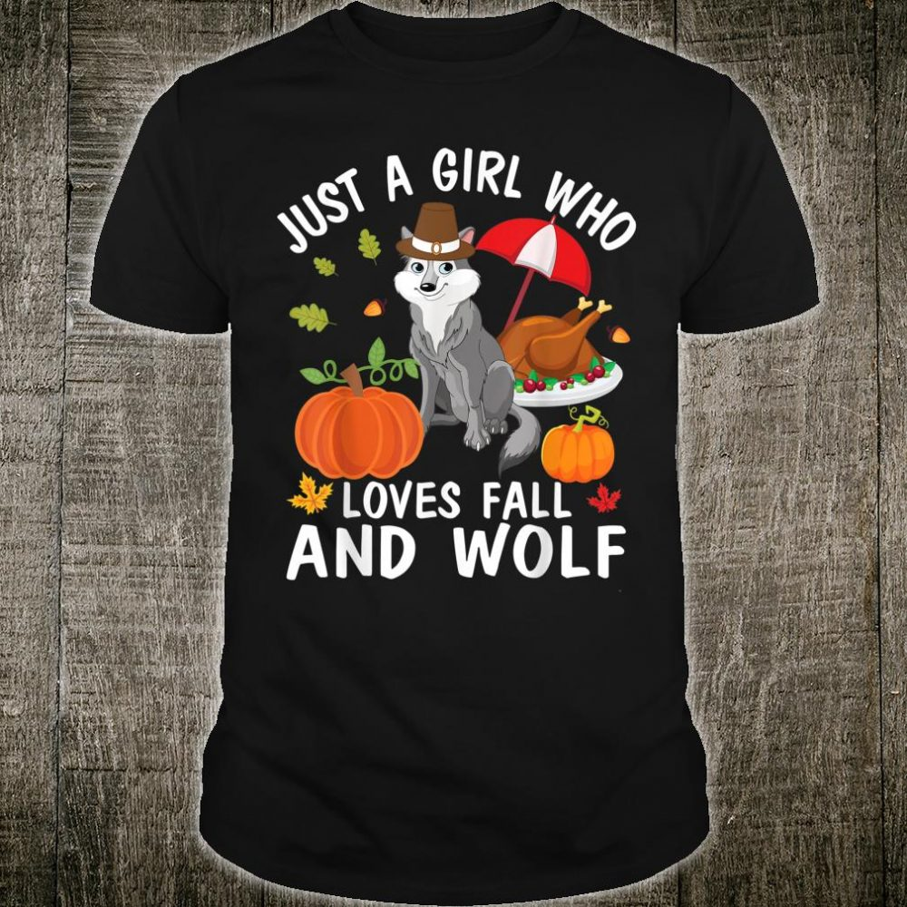 Umbrella Turkey Pumpkins Just A Girl Who Loves Fall And Wolf Shirt
