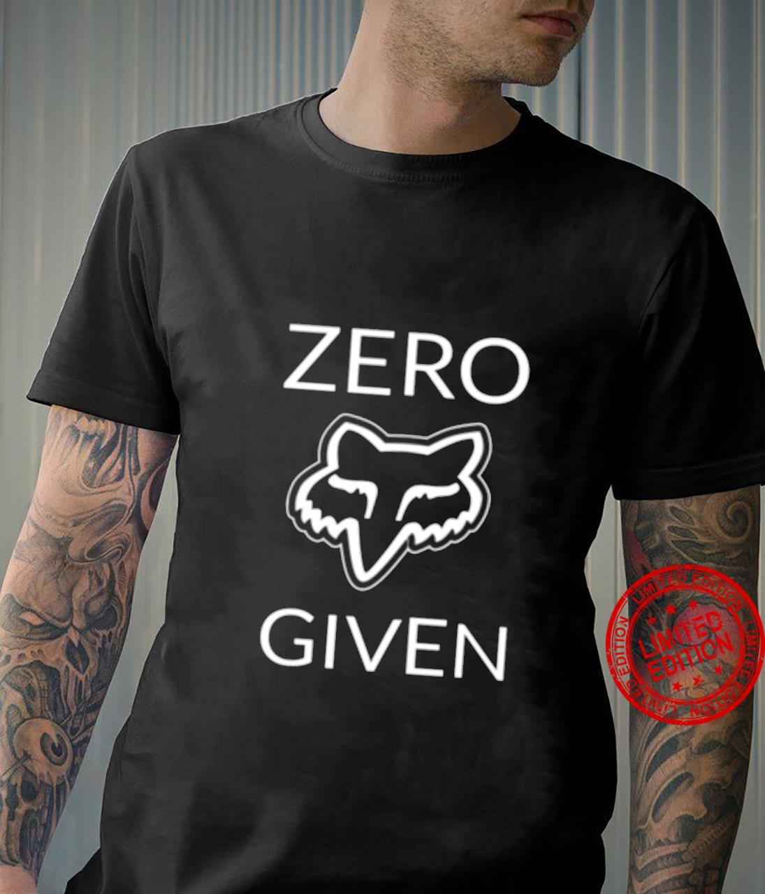 Zero Given Fox Racing Shirt unisex