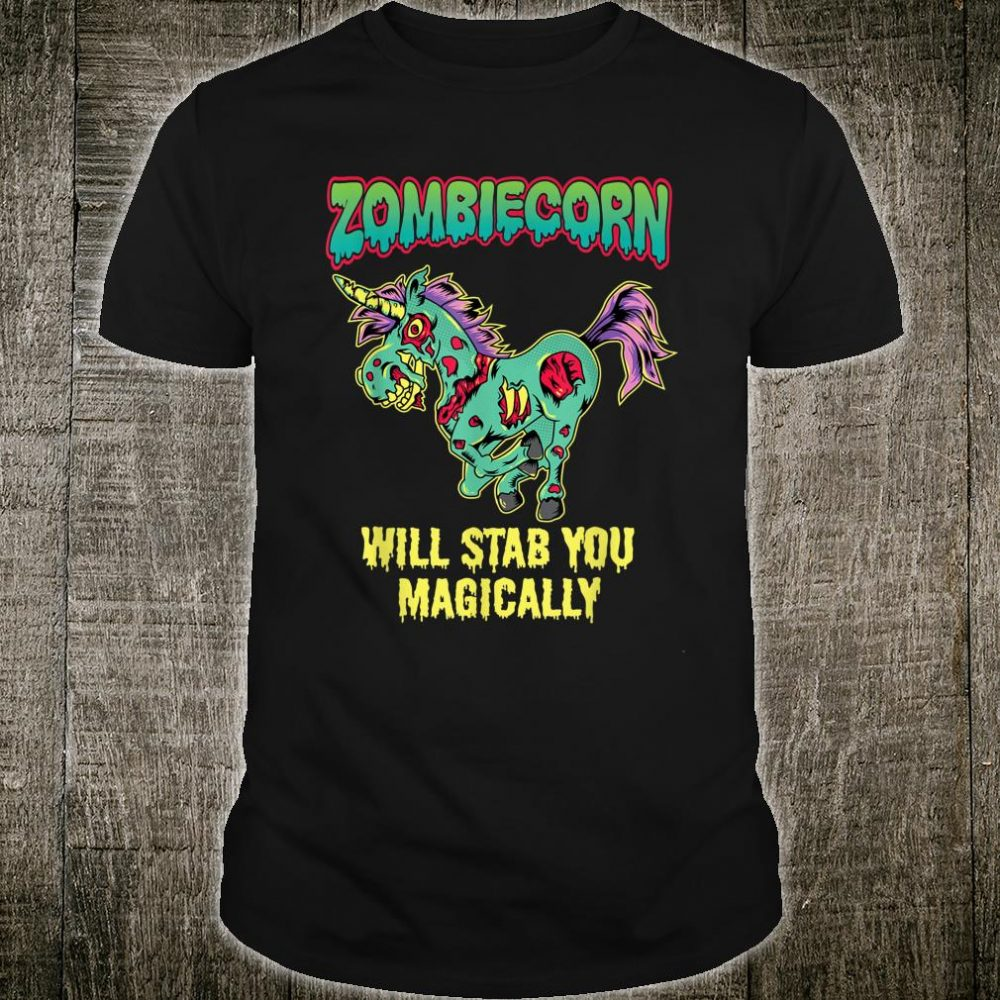 Zombiecorn will stab you magically shirt